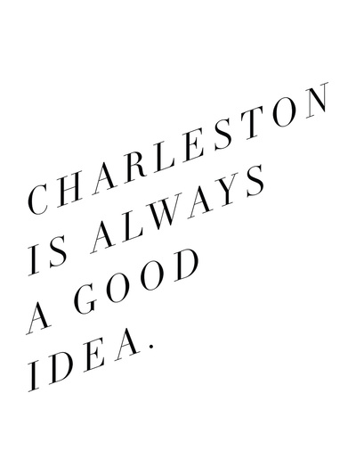 Charleston good idea